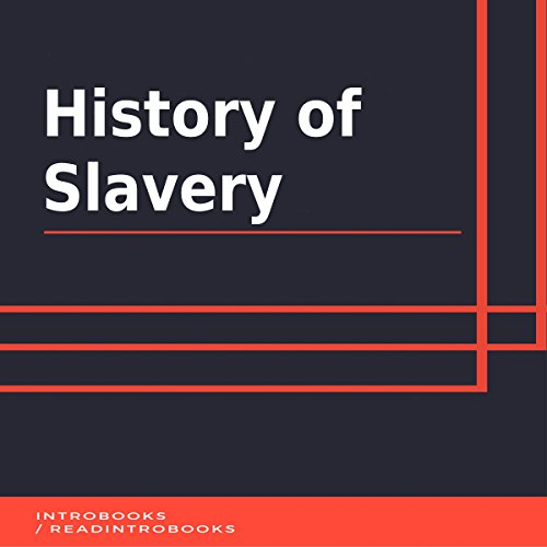 History of Slavery audiobook cover art