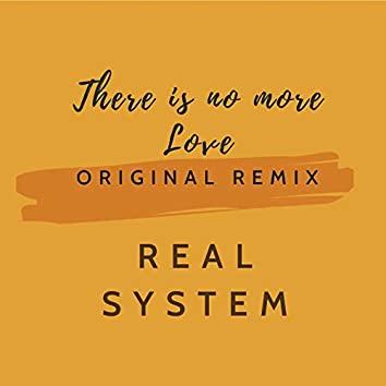 There is no more Love (Original 1996 Remixes)