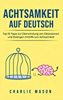 Achtsamkeit Auf Deutsch/ Mindfulness in German
