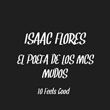 10 Feels Good