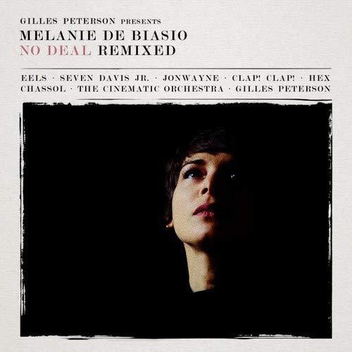 Gilles Peterson Presents : Melanie de Biasio-No Deal Remixed