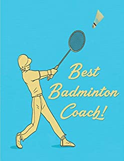 Best Badminton Coach: Badminton Notebook | Badminton Journal Notepads Diary Training Successes Strategy Results, Funny Gif...