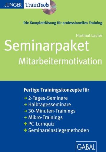 Mitarbeitermotivation: Seminarpaket als CD-ROM mit Word-, pdf- und PowerPoint-Dateien