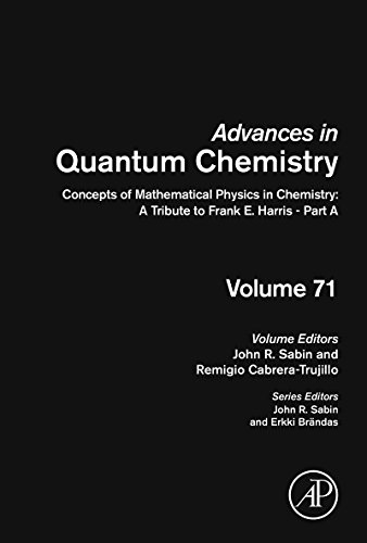 Concepts of Mathematical Physics in Chemistry: A Tribute to Frank E. Harris - Part A (ISSN Book 71) (English Edition)