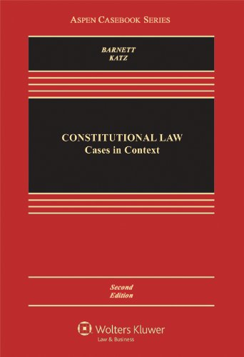 Constitutional Law: Cases in Context, Second Edition (Aspen Casebook)