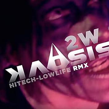 Hitech-Lowlife RMX Single