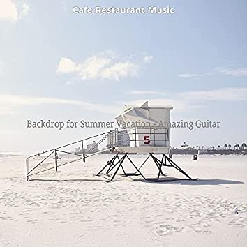 Backdrop for Summer Vacation - Amazing Guitar