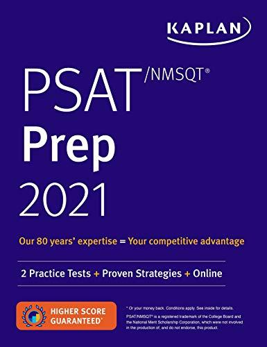 PSAT/NMSQT Prep 2021: 2 Practice Tests + Proven Strategies + Online (Kaplan...