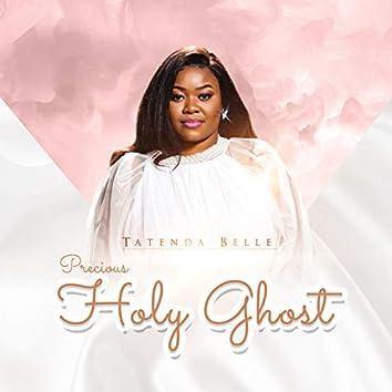 Precious Holy Ghost