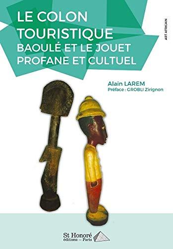 Vendbanuesi turistik: Baoulé dhe lodra profane dhe kulti