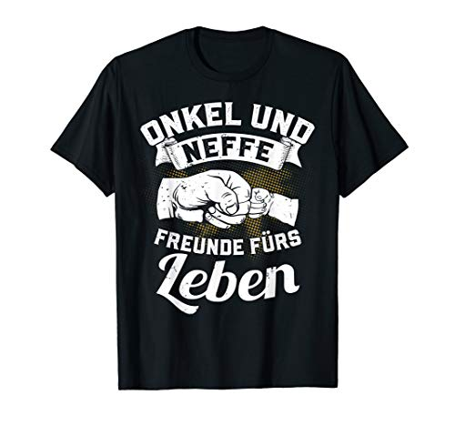 Onkel und Neffe Freunde fürs Leben Bruder Pate Geschenk T-Shirt
