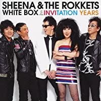 WHITE BOX-INVITATION YEARS-(8SHM+DVD)(ltd.paper-sleeve) by SHEENA & THE ROKKETS (2009-12-16)