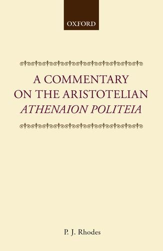 A Commentary On The Aristotelian Athenaion Politeia (Clarendon Paperbacks)