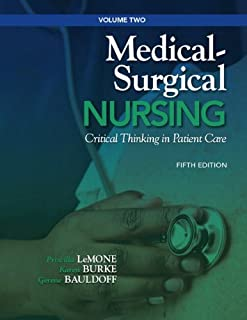 Medical-Surgical Nursing: Critical Thinking in Patient Care, Volume 2 (5th Edition) (Medical Surgical Nursing - LeMone)