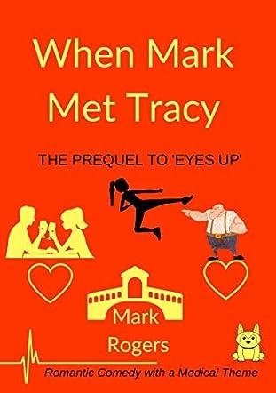 When Mark Met Tracy
