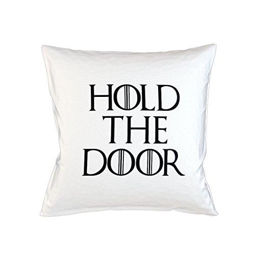 Hold The Door Popular Tv Show Game Of Episode Throne Cool Schlafsofa Home Décor Kissen Kissenbezug Fall Weiß