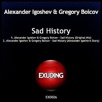 Sad History