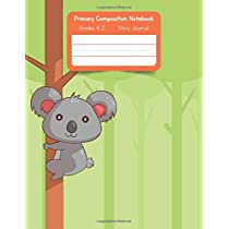 Primary K2 Composition Notebook: For Kids K-2 Grades Story Journal   Picture Space and Dashed Midline Koala Cover