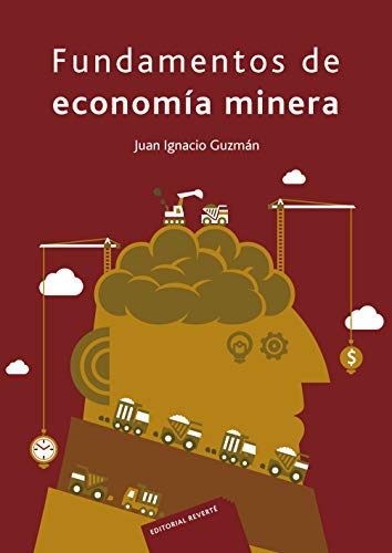 Fundamentos de economía minera eBook: Guzmán, Juan Ignacio: Amazon ...