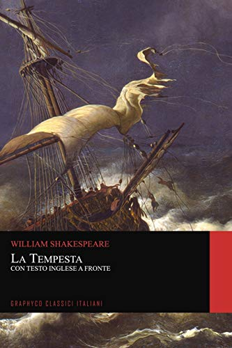 La Tempesta. Con Testo Inglese a Fronte (Graphyco Classici Italiani)