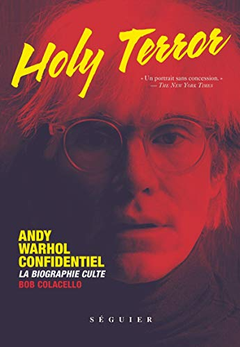 Holy terror: Andy Warhol confidentiel