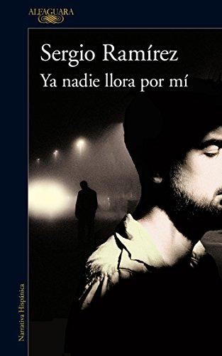 Ya nadie llora por mí (Spanish Edition)