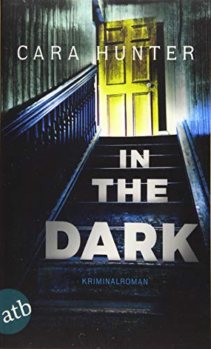 In the Dark - Keiner weiß, wer sie sind: Kriminalroman (Detective Inspector Fawley ermittelt, Band 2)