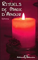 Rituels de magie d'amour de Sylrona