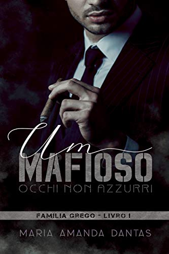 Um Mafioso : Ochhi Non Azurri