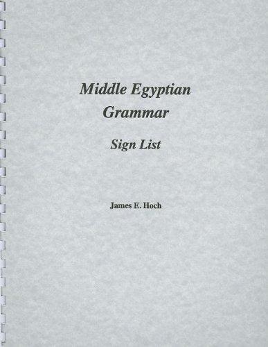 Middle Egyptian Grammar: Sign List (SSEA Publication)
