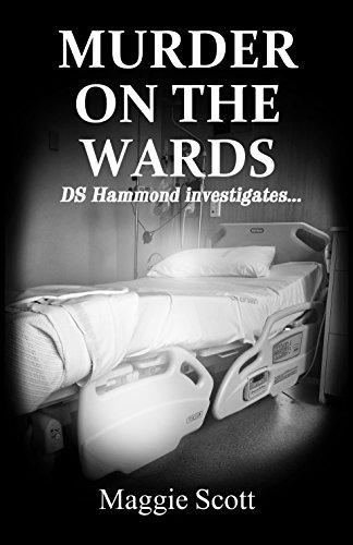 Book: Murder on the Wards - DS Hammond Investigates by Maggie Scott