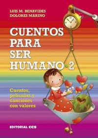 Cuentos para ser humano 2: Cuentos, películas y canciones con valores: 47 (Gestos y palabras)