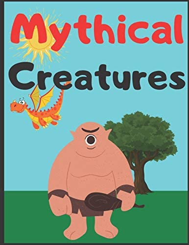 Mythical Creatures Coloring Book For Kids And Adults Discover What s Inside product image