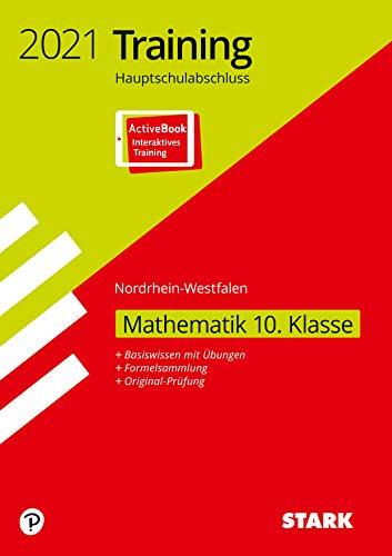 STARK Training Hauptschulabschluss 2021 - Mathematik 10. Klasse - NRW: Ausgabe mit ActiveBook