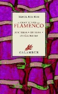 El Gran Libro del Flamenco (Libros Singulares)