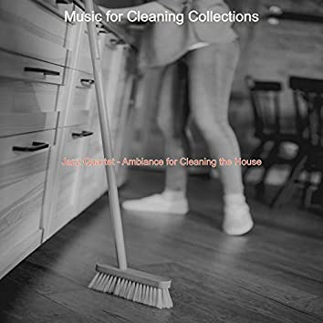 Jazz Quartet - Ambiance for Cleaning the House