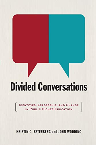 Image of Divided Conversations: Identities, Leadership, and Change in Public Higher Education