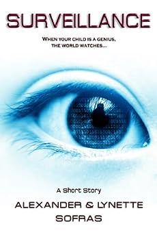 Surveillance by [Alexander Sofras, Lynette Sofras]