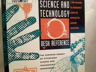 Science and Technology Desk Reference: 1,500 Answers to Frequently-Asked or Difficult-To-Answer Questions 0810388847 Book Cover