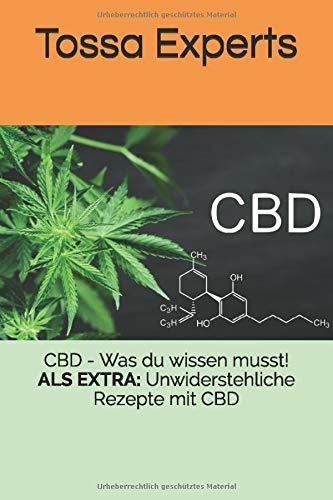 CBD - Was du wissen musst!: ALS EXTRA:...