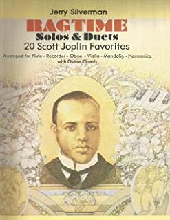 Ragtime Solos And Duets: 20 Scott Joplin Favorites Arranged For Flute, Recorder, Oboe, Violin, Mandolin & Harmonica