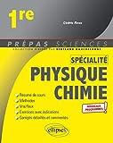 Specialite Physique-Chimie - Premiere - Nouveaux Programmes