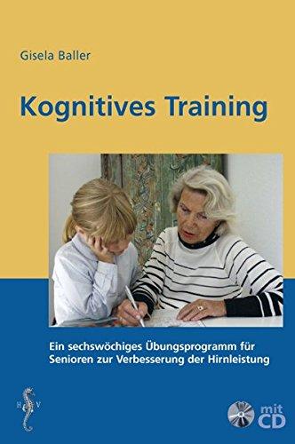 Kognitives Training: Ein sechswöchiges Übungsprogramm für Senioren zur Verbesserung der Hirnleistung