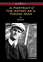 Portrait of the Artist as a Young Man (Wisehouse Classics Edition)
