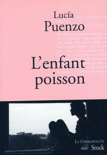 L'enfant poisson (La cosmopolite) eBook: Puenzo, Lucia, Plantagenet, Anne:  Amazon.fr