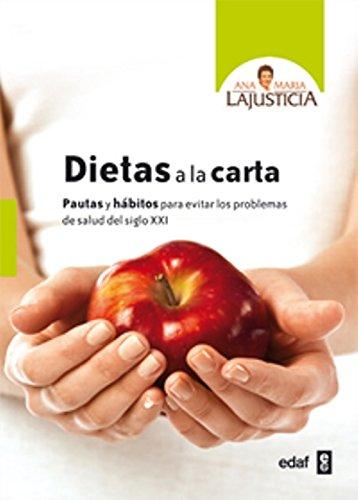 Dietas a la carta: Pautas y hábitos para evitar los problemas de salud del siglo XXI (Plus Vitae)