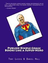 Publish Comic Books to Kindle Like a Super-Hero