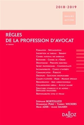 Règles de la profession d'avocat 2018/2019 - 16e éd.