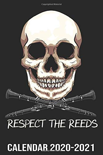 Respect The Reeds Calendar 2020-2021: Funny Marching Band