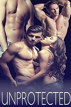 UNPROTECTED  Erotic Explicit Hot Taboo Forbidden Box Set Collection